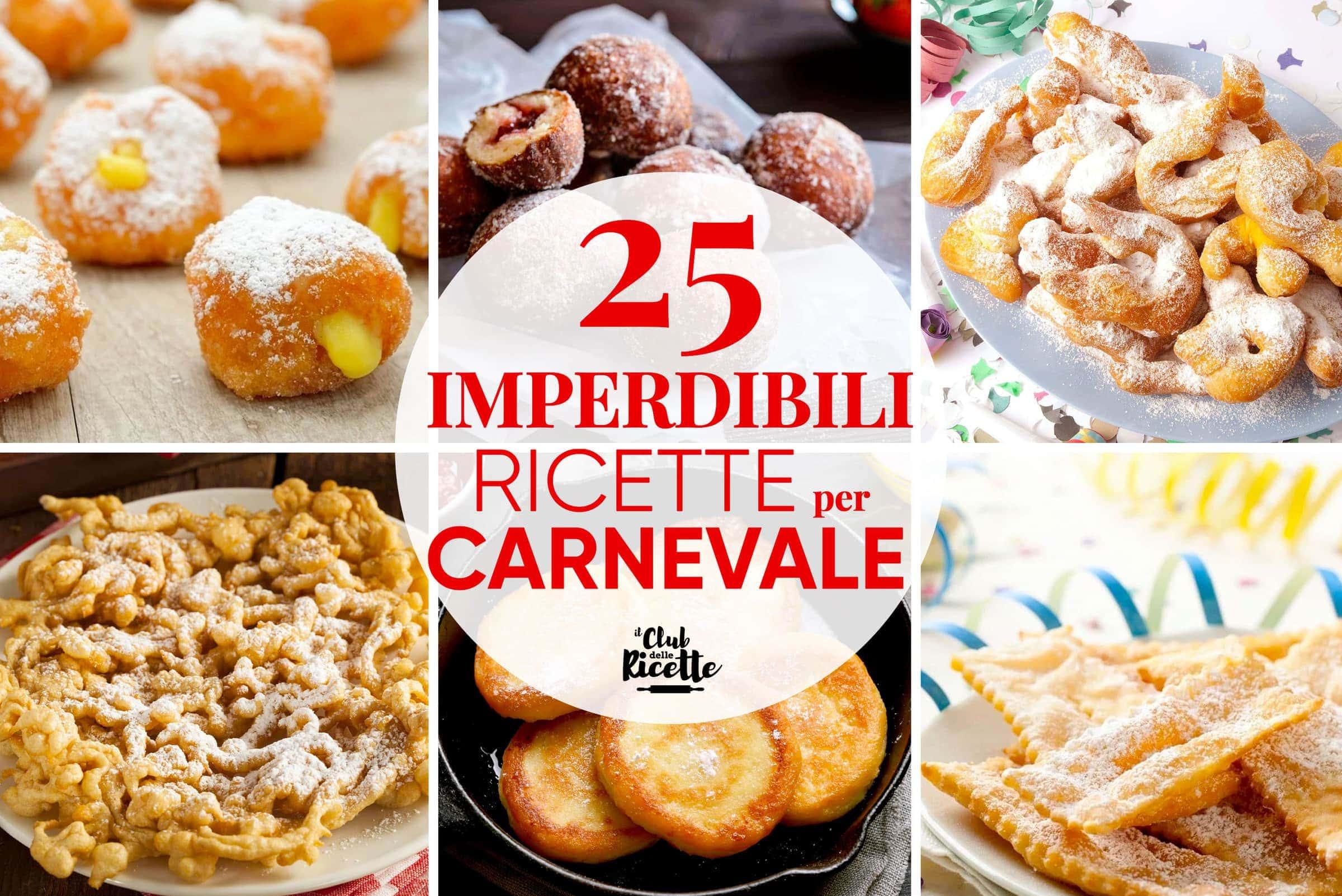 Migliori Ricette Di Carnevale