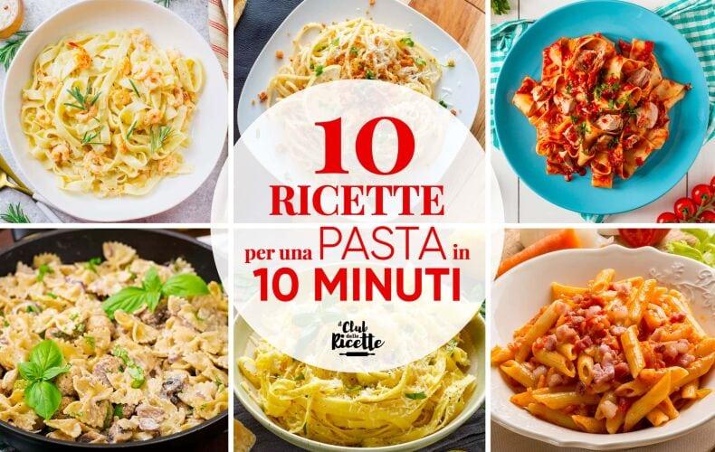 10 Ricette Pasta In 10 Minuti