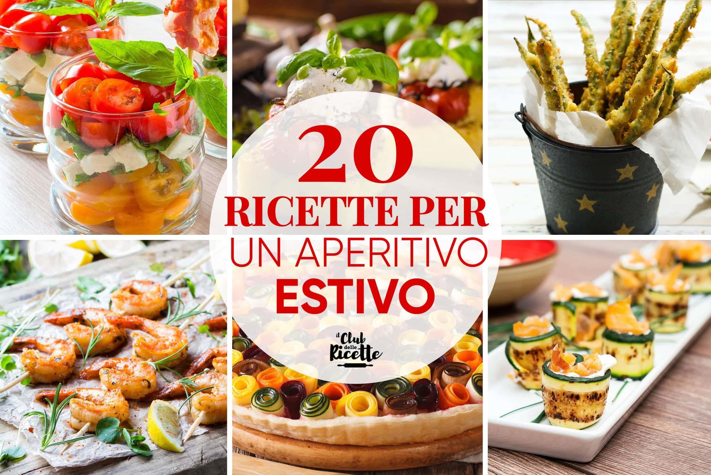 20 ricette per un aperitivo estivo il club delle ricette for Aperitivo ricette