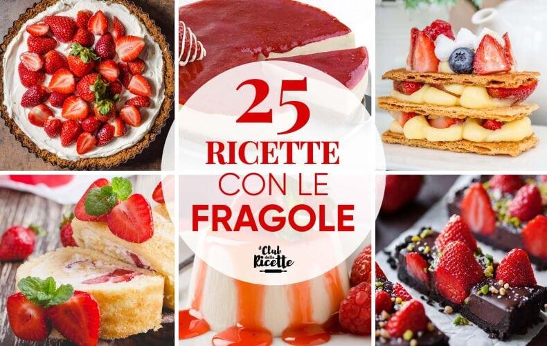Migliori Ricette Fragole