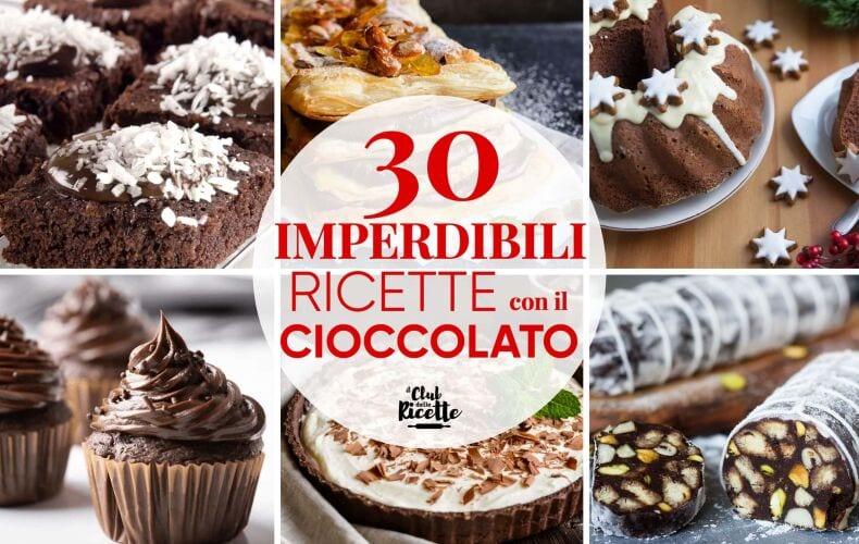 Migliori Ricette Con Il Cioccolato