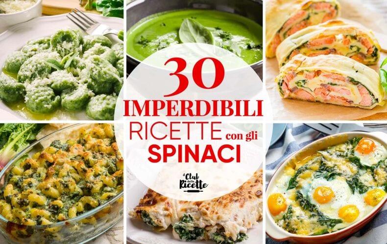Migliori Ricette Con Gli Spinaci