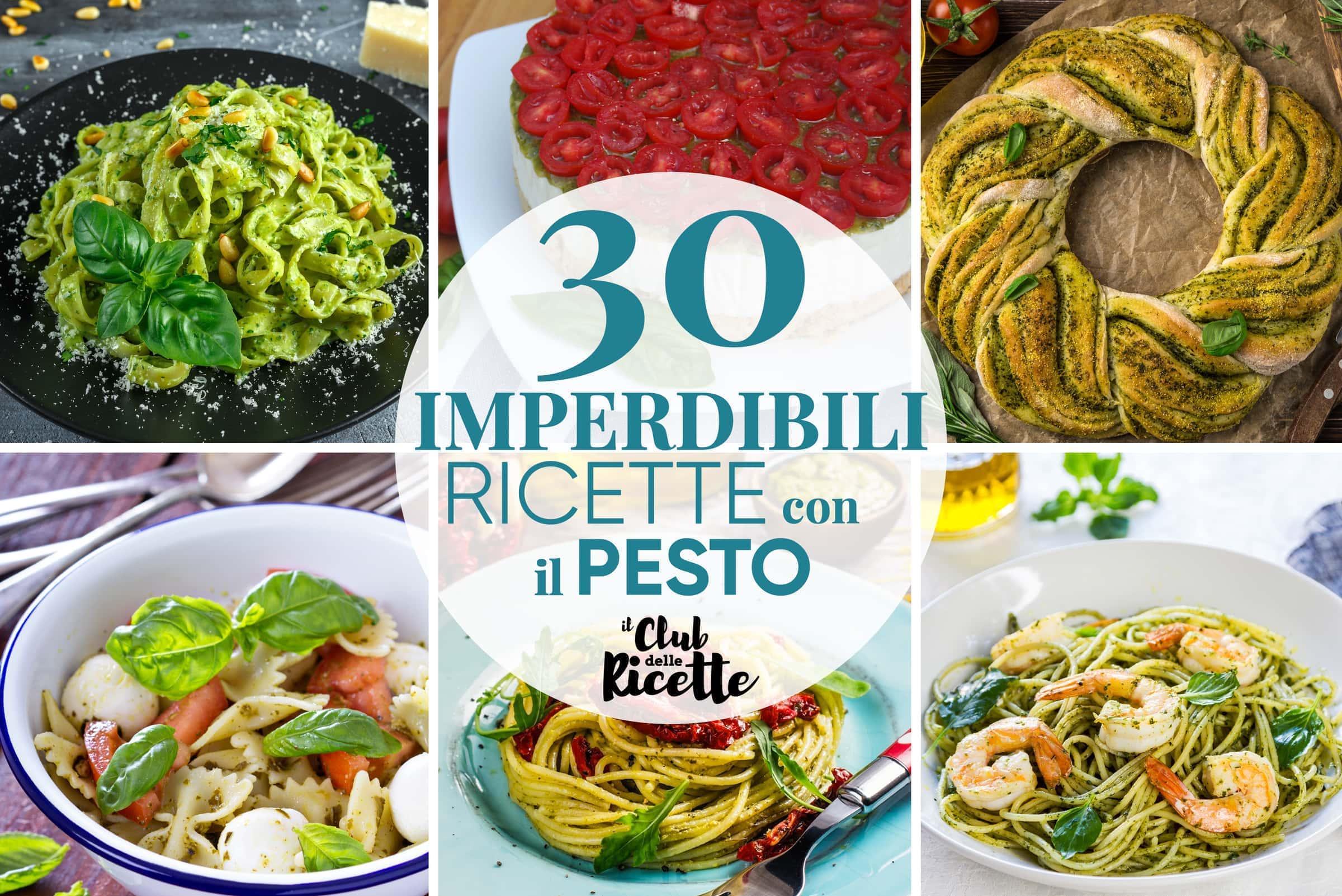 Migliori Ricette Con Il Pesto