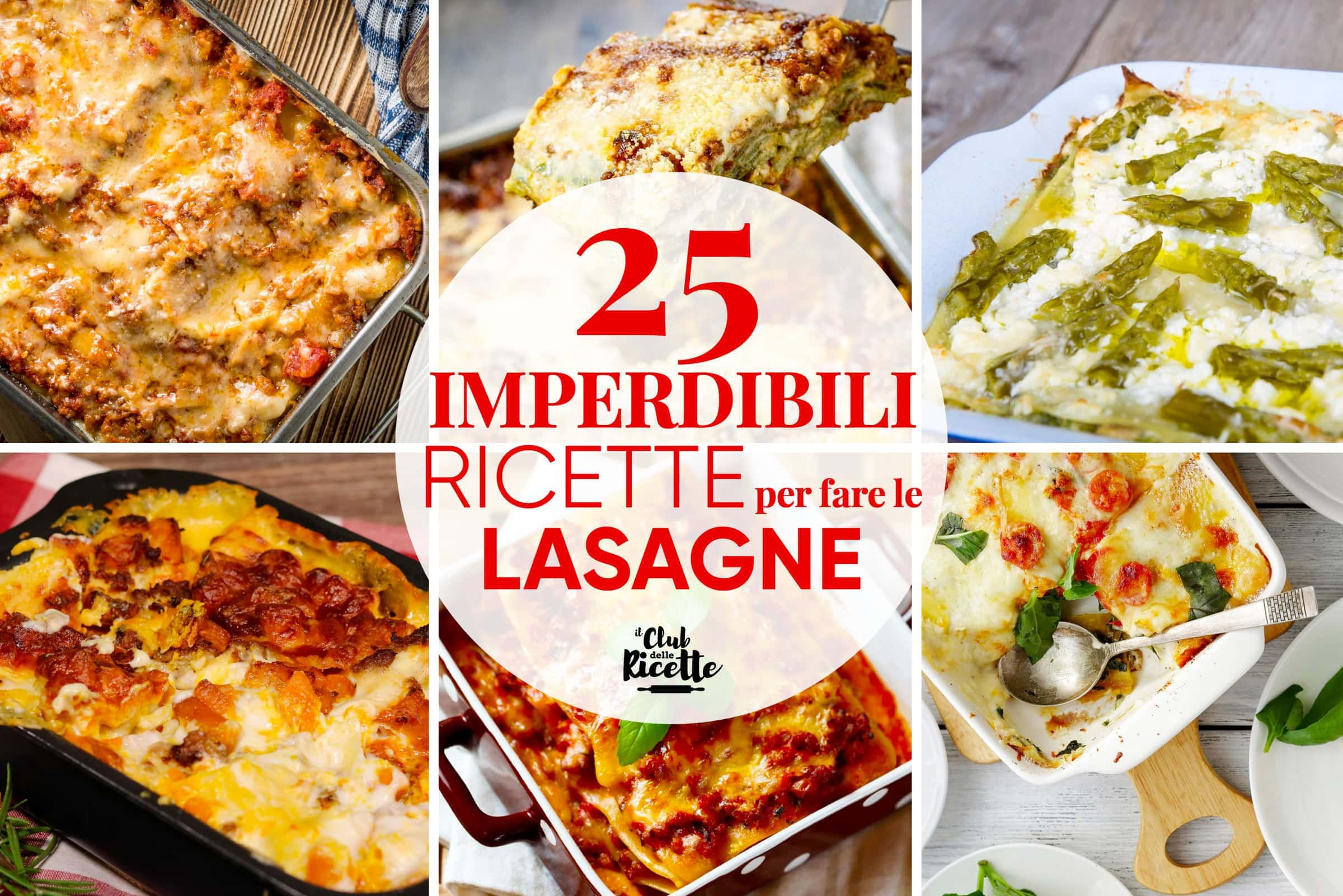 Migliori Ricette Per Fare Le Lasagne