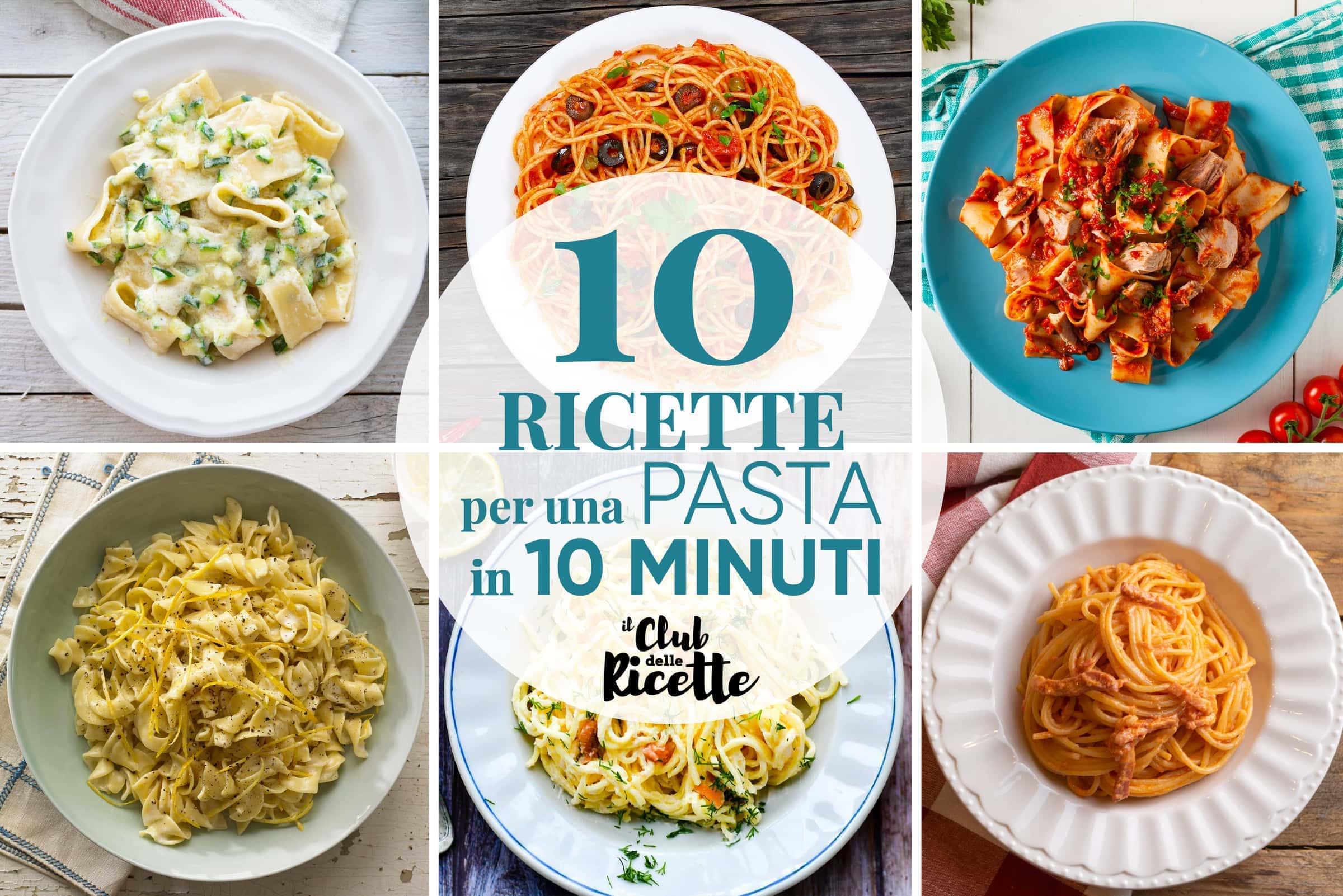Ricette Per Pasta In 10 Minuti