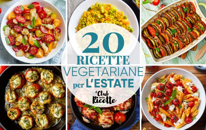 Migliori Ricette Vegetariane Estive