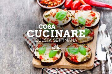 Cosa Cucinare La Settimana Del 02 08 2021