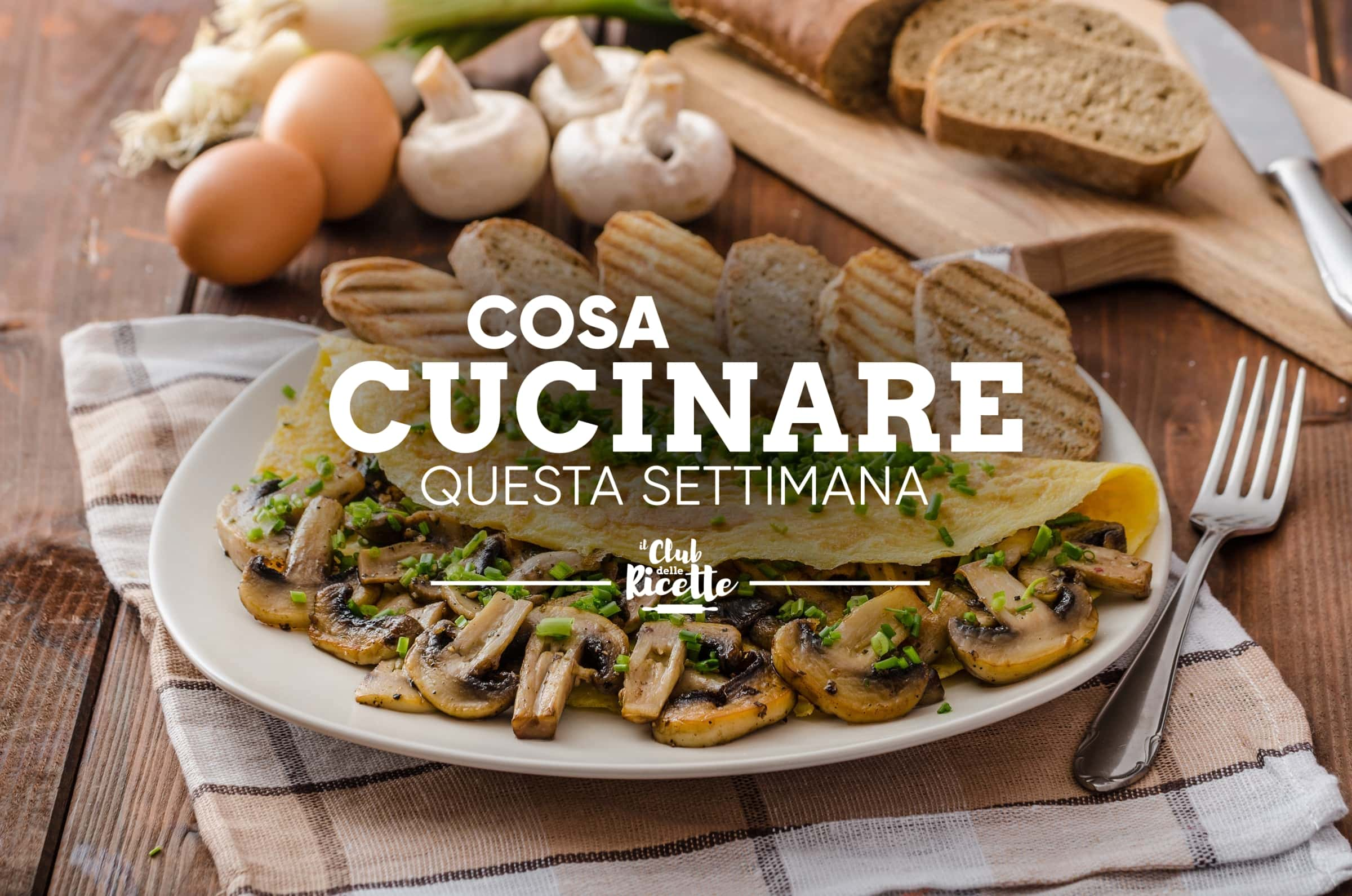 Cosa Cucinare La Settimana Del 27 09 2021